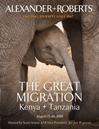 The Great Migration Kenya + Tanzania