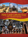 Holy Land Catholic Tour