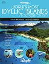 World's Most Idyllic Islands & Boutique Cruises