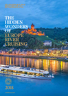 The Hidden Wonders of Europe River Cruising