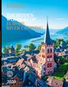 The Hidden Wonders Of Europe River Cruising