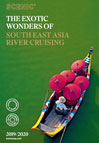 The Exotic Wonders Of South East Asia River Cruising 2019/2020