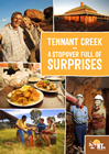 Tennant Creek - A Stopover Full of Surprises