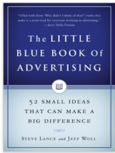 "Click on the book to grab your own copy of ""The Little Blue Book of Advertising"""