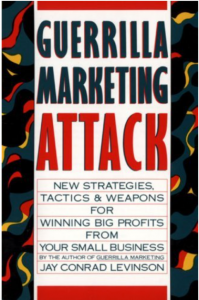 "Click on the book to grab your own copy of ""Guerrilla Marketing Attack"""