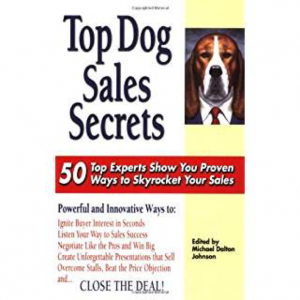"Click on the book to grab your own copy of ""Top Dog Sales Secrets"""
